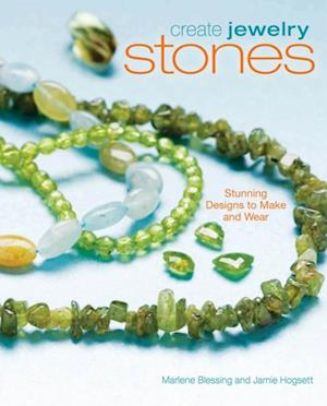Create Jewelry Stones af Marlene Blessing, Jaime Hogsett