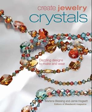Create Jewelry Crystals af Marlene Blessing, Jaime Hogsett