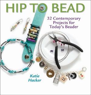 Hip to Bead af Katie Hacker