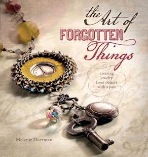 Art of Forgotten Things af Melanie Doerman