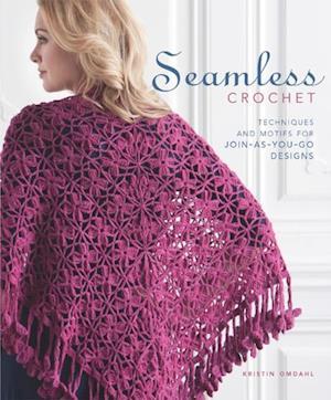 Seamless Crochet af Kristin Omdahl