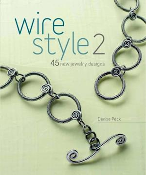 Wire Style 2 af Denise Peck