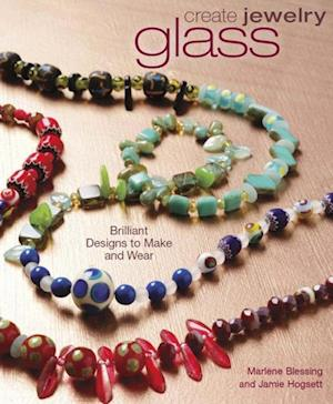 Create Jewelry - Glass af Marlene Blessing