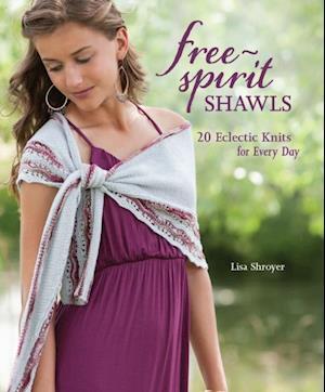 Free-Spirit Shawls af Lisa Shroyer