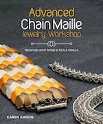 Advanced Chain Maille Jewelry Workshop af Karen Karon