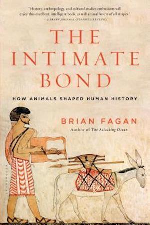 Bog, paperback The Intimate Bond af Brian Fagan