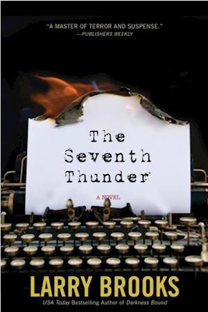 Seventh Thunder af Larry Brooks