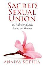 Sacred Sexual Union af Anaiya Sophia
