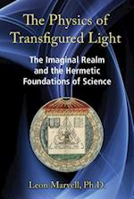 The Physics of Transfigured Light