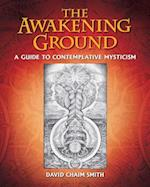 The Awakening Ground