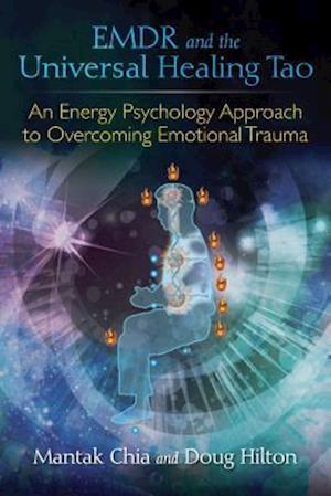 Bog, paperback Emdr and the Universal Healing Tao af Mantak Chia