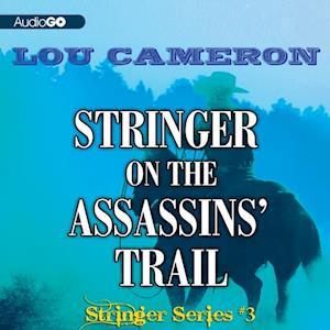Stringer on the Assassins' Trail af Lou Cameron