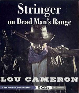 Stringer on Dead Man's Range af Lou Cameron