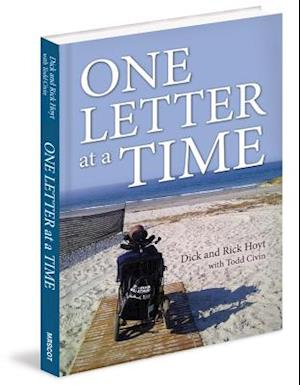 One Letter at a Time af Dick Hoyt, Todd Civin, Rick Hoyt