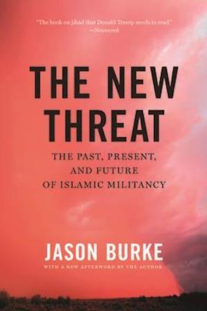 Bog, paperback The New Threat af Jason Burke