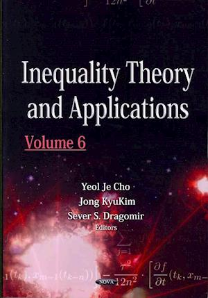 Inequality Theory & Applications af Yeol Je Cho