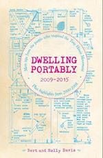 Dwelling Portably 2009-2015 af Bert Davis