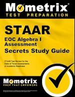STAAR EOC Algebra I Assessment Secrets (Mometrix Secrets Study Guides)