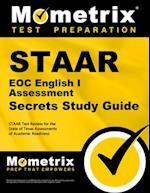 STAAR EOC English I Assessment Secrets (Mometrix Secrets Study Guides)
