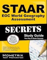 STAAR EOC World Geography Assessment Secrets (Mometrix Secrets Study Guides)