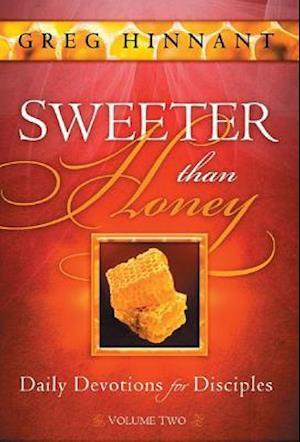 Sweeter Than Honey, Volume Two af Greg Hinnant