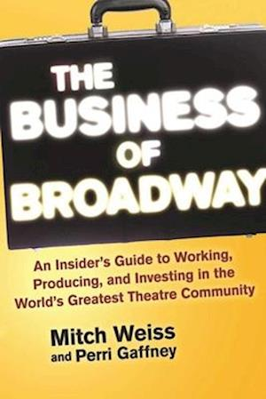 Bog, paperback The Business of Broadway af Mitch Weiss