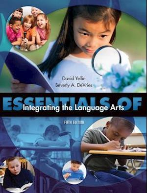 Essentials of Integrating the Language Arts af David Yellin