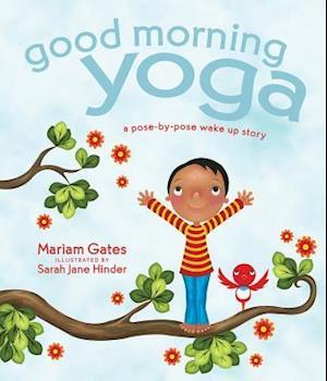 Good Morning Yoga af Mariam Gates