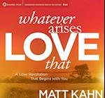 Whatever Arises, Love That (nr. 5)