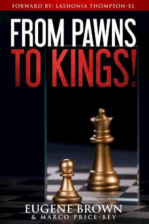 Bog, paperback From Pawns to Kings! af Marco Price-Bey, Eugene Brown