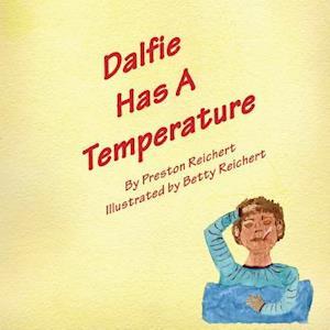Dalfie Has a Temperature af Preston Reichert