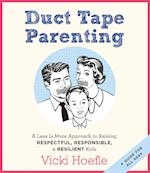 Duct Tape Parenting af Vicki Hoefle