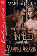In Bed with the Vampire Assassin [The Vampire District 2] (Siren Publishing Everlasting Classic Manlove) af Marcy Jacks