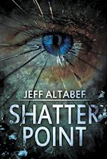 Shatter Point af Jeff Altabef