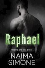 Secrets and Sins: Raphael af Naima Simone