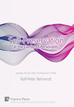 Self-Preservation at the Center of Personality (Cognitive Science and Psychology)
