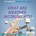 What Are Weather Instruments? af Joseph Kampff