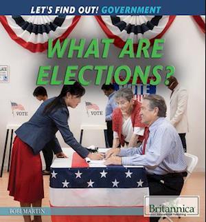 What Are Elections? af Bobi Martin