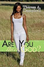 Are You There, God? af Theresa A. Campbell