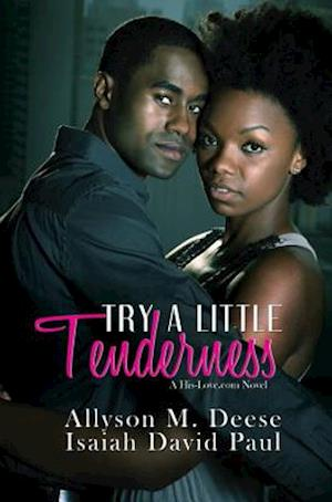 Try a Little Tenderness af Isaiah David Paul