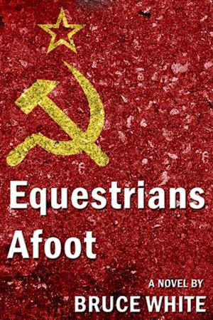 Equestrians Afoot af William B. White