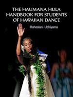 Haumana Hula Handbook for Students of Hawaiian Dance
