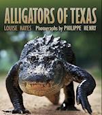 Alligators of Texas (Gulf Coast Books Sponsored by Texas A m University Corpus C, nr. 29)