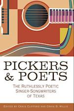 Pickers and Poets (John and Robin Dickson Series in Texas Music, Sponsored by the Center for Texas)