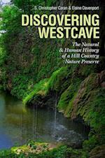 Discovering Westcave (Kathie and Ed Cox Jr Books on Conservation Leadership Spon)