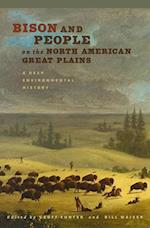 Bison and People on the North American Great Plains (Connecting the Greater West)