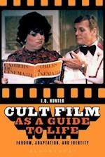 Cult Film as a Guide to Life