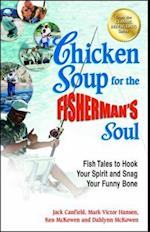 Chicken Soup for the Fisherman's Soul (Chicken Soup for Soul)