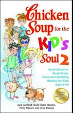 Chicken Soup for the Kid's Soul 2 (CHICKEN SOUP FOR THE SOUL)