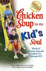 Chicken Soup for the Kid's Soul (CHICKEN SOUP FOR THE SOUL)